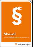 Omslagsbild till publikationen Manual - Electrical Installations under the Electrical Safety Act.